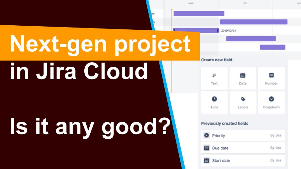 Next Gen Project in Jira Cloud