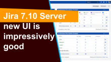 New Jira 7.10 review of new UI