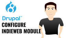 How to configure IndieWeb Drupal module?